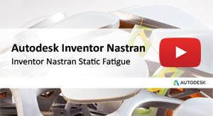 Inventor Nastran Static Fatigue 2020