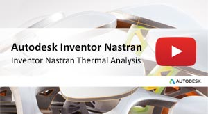 Inventor Nastran Thermal Analysis 2020